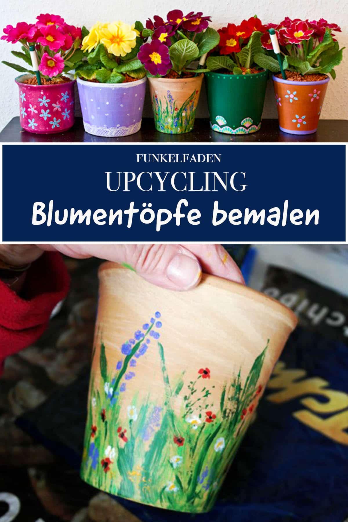 Upcycling - Blumentöpfe bemalen
