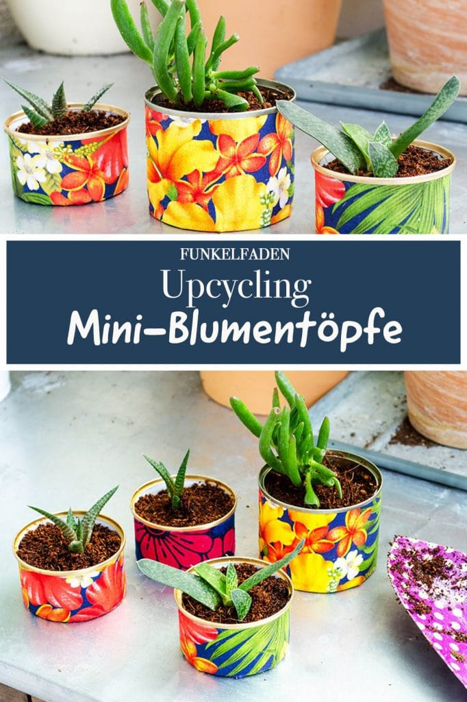 Anleitung MIni Blumentöpfe Upcycling
