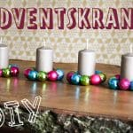 DIY – Bunte Adventskränze