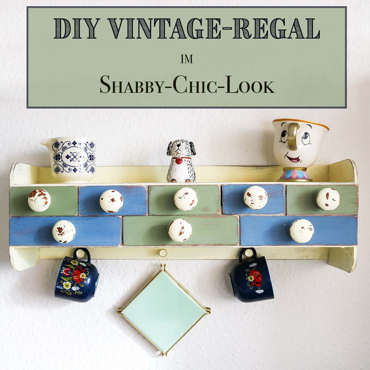 DIY Küchenregal im Vintage Look › Anleitungen, Do it yourself › DIY ...