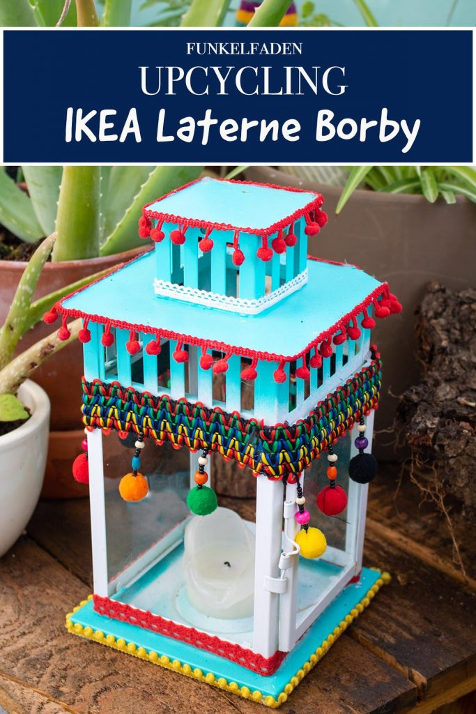 Ikea hack borby laterne upcycling