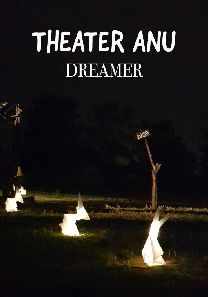Theater Anu Dreamer Berlin 2018