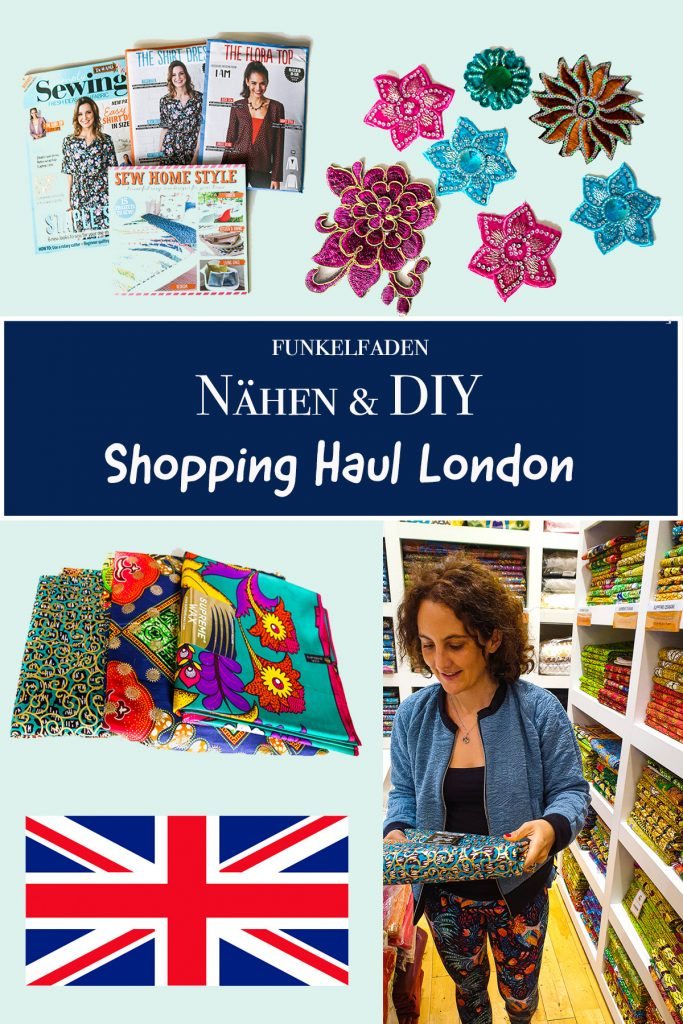 Nähen und DIY Shopping Haul london Funkelfaden